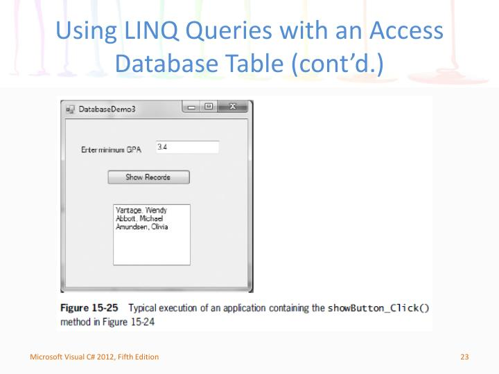 Using LINQ Queries with an Access Database Table (cont'd.)