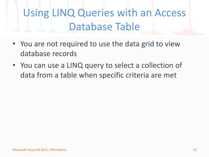 Using LINQ Queries with an Access Database Table
