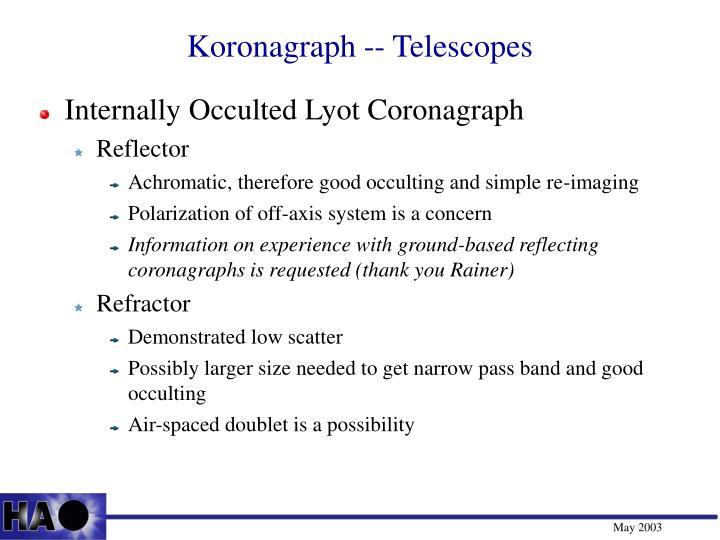 Koronagraph -- Telescopes