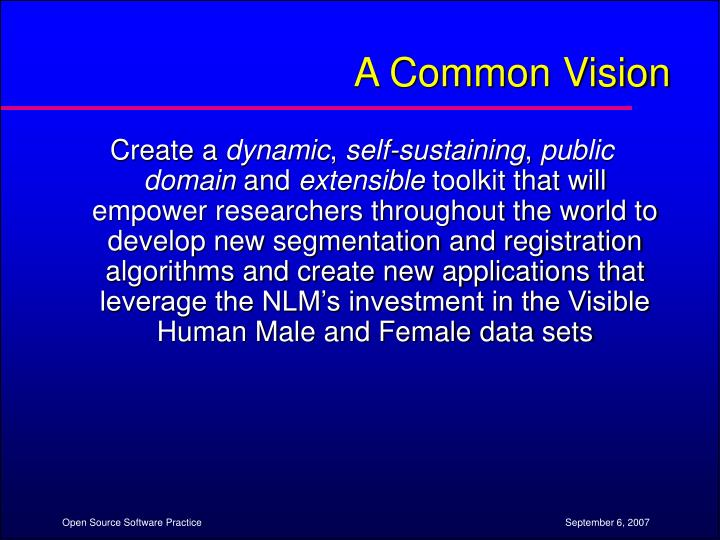A Common Vision