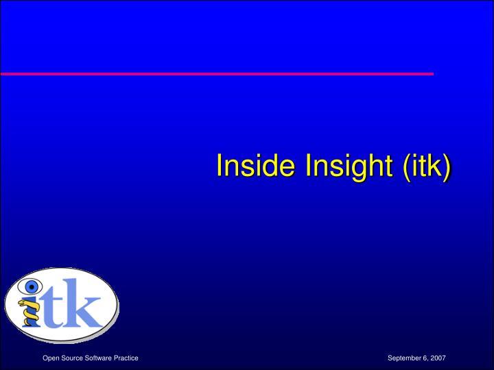 Inside Insight (itk)