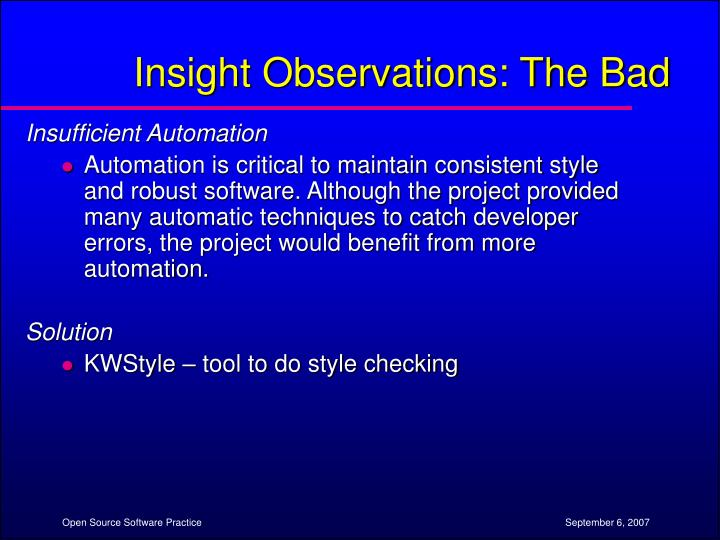 Insight Observations: The Bad