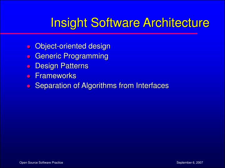 Insight Software Architecture