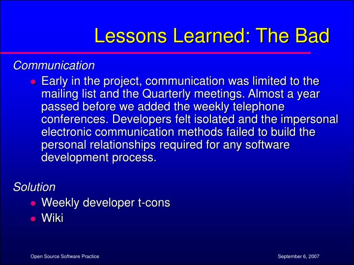 Lessons Learned: The Bad