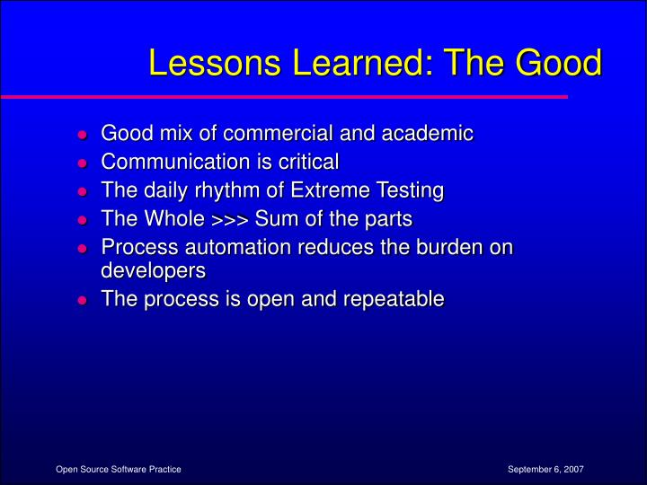 Lessons Learned: The Good