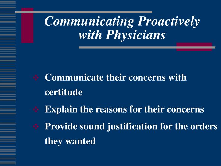 Communicating Proactively with Physicians