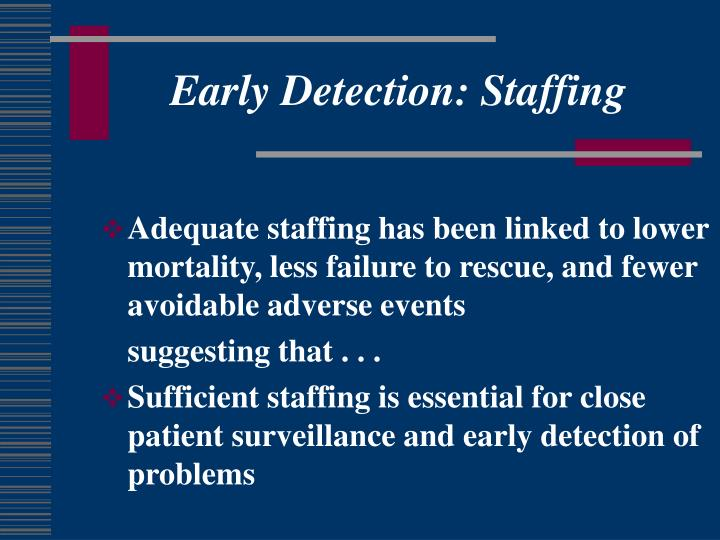 Early Detection: Staffing