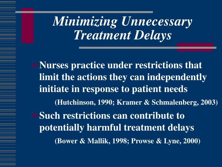 Minimizing Unnecessary Treatment Delays
