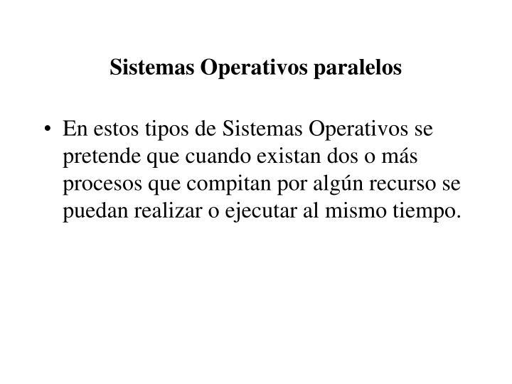 Sistemas Operativos paralelos