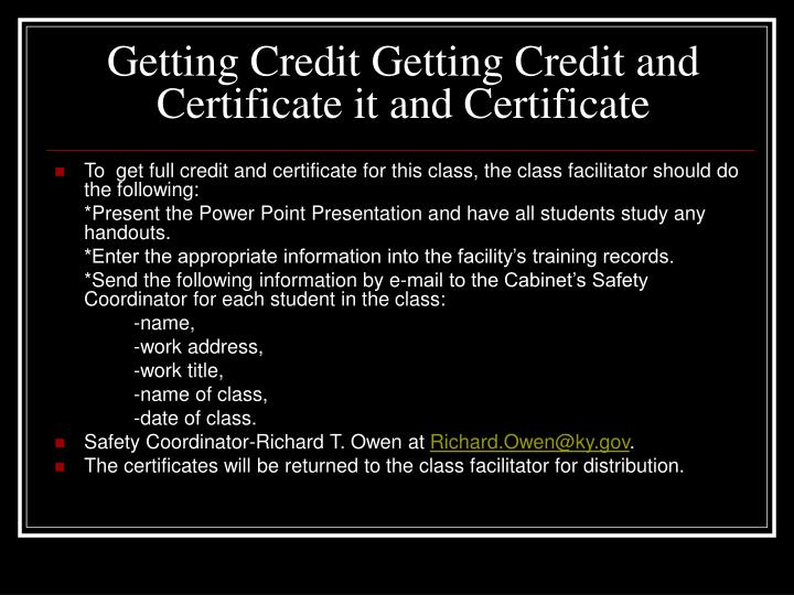 Getting Credit Getting Credit and Certificate it and Certificate