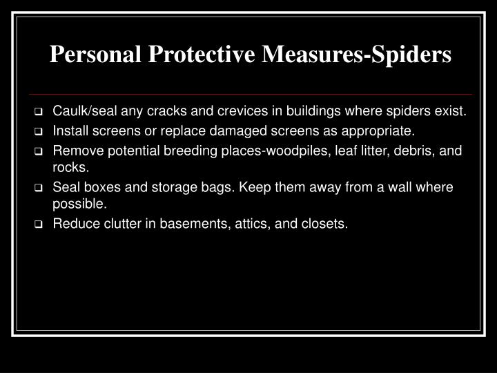 Personal Protective Measures-Spiders