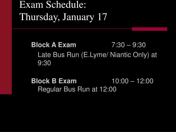 Exam schedule thursday january 17