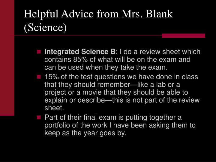 Helpful Advice from Mrs. Blank (Science)
