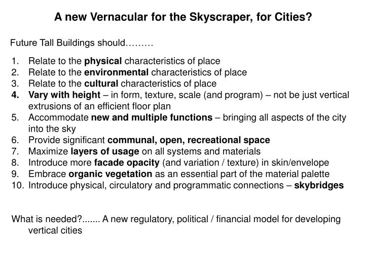 A new Vernacular for the Skyscraper, for Cities?