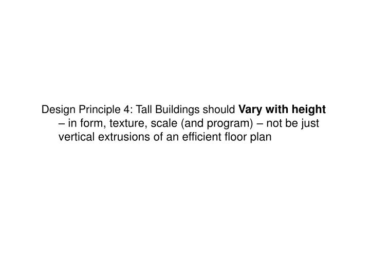Design Principle 4: Tall Buildings should