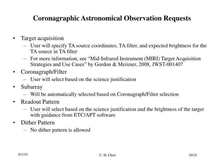 Coronagraphic Astronomical Observation Requests