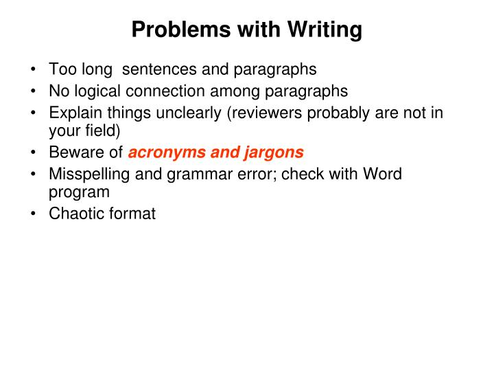 Problems with Writing