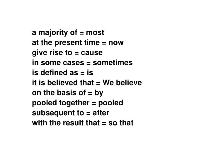a majority of = most