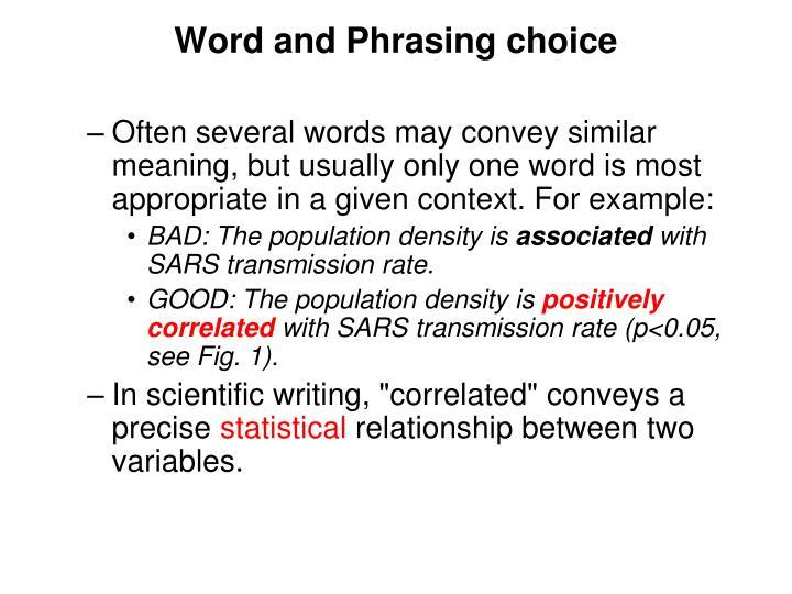 Word and Phrasing choice