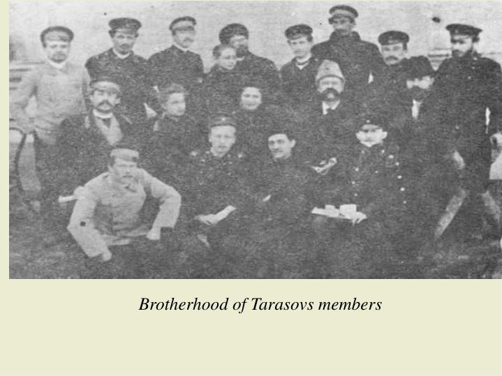 Brotherhood of Tarasovs members