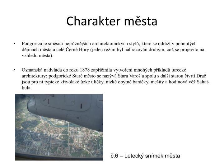 Charakter města