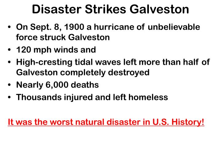 Disaster Strikes Galveston