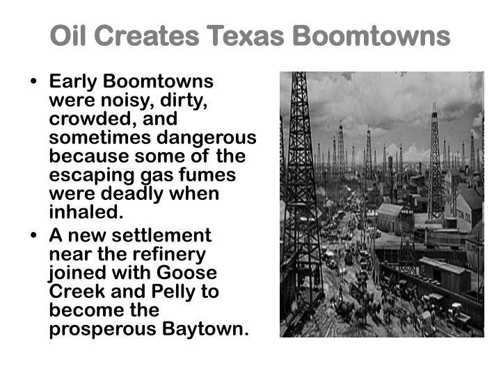 Oil Creates Texas Boomtowns