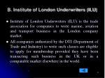 b institute of london underwriters ilu