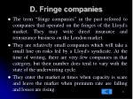 d fringe companies