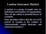 london insurance market