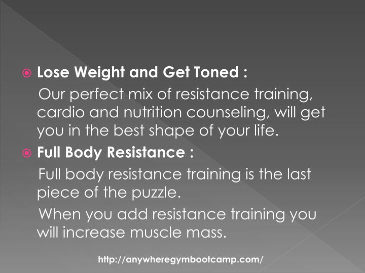 Lose Weight and Get Toned :