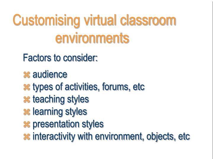 Customising virtual classroom