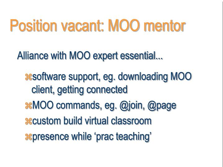 Position vacant: MOO mentor