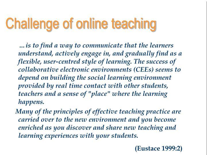 Challenge of online teaching