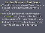 lumber booms in east texas