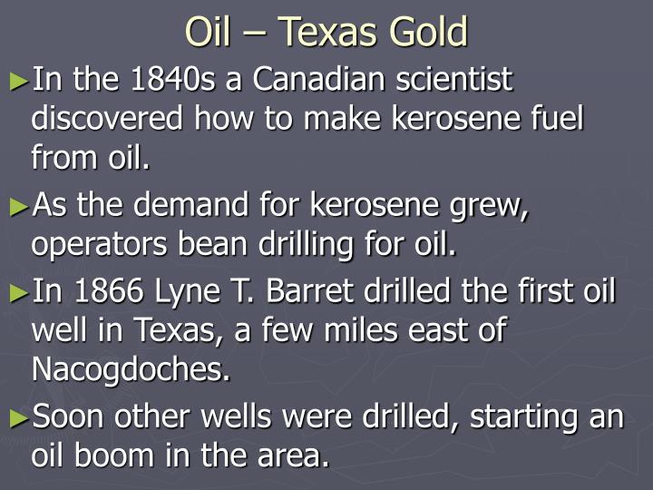 Oil – Texas Gold