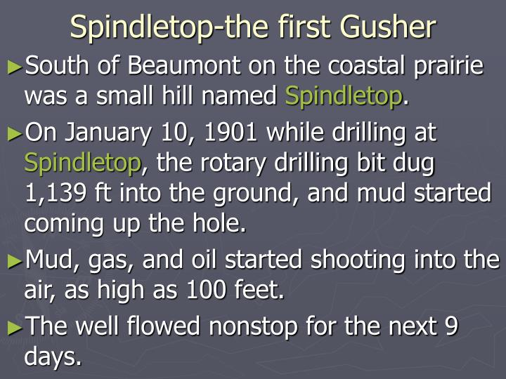 Spindletop-the first Gusher