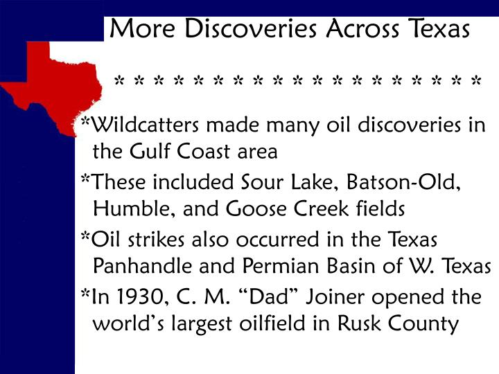 More Discoveries Across Texas