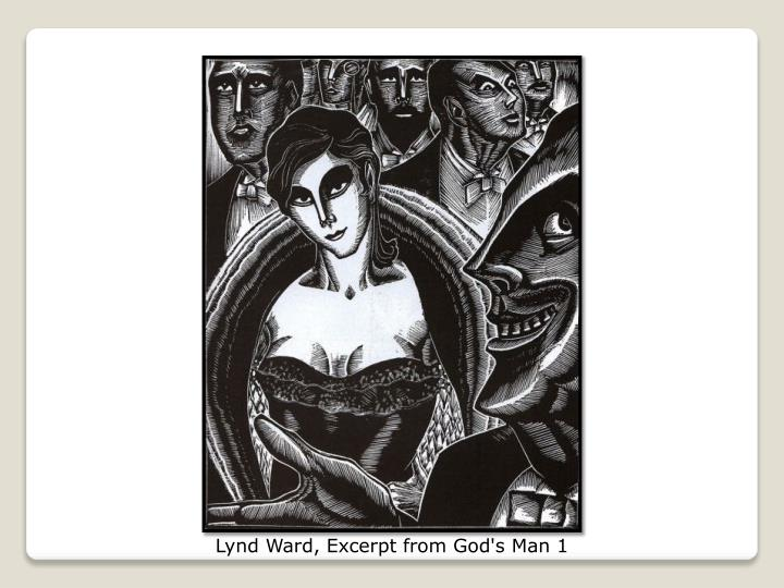 Lynd Ward, Excerpt from God's Man 1