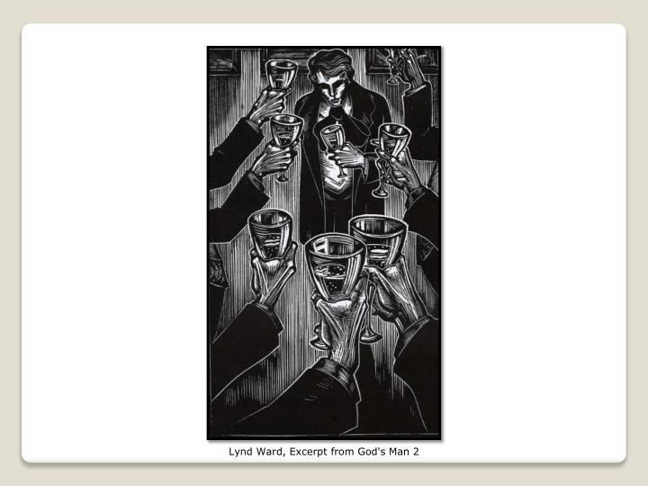Lynd Ward, Excerpt from God's Man 2