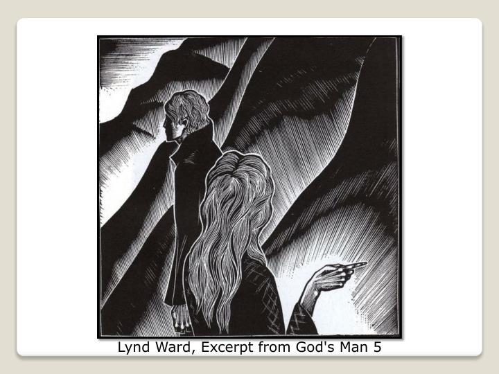 Lynd Ward, Excerpt from God's Man 5