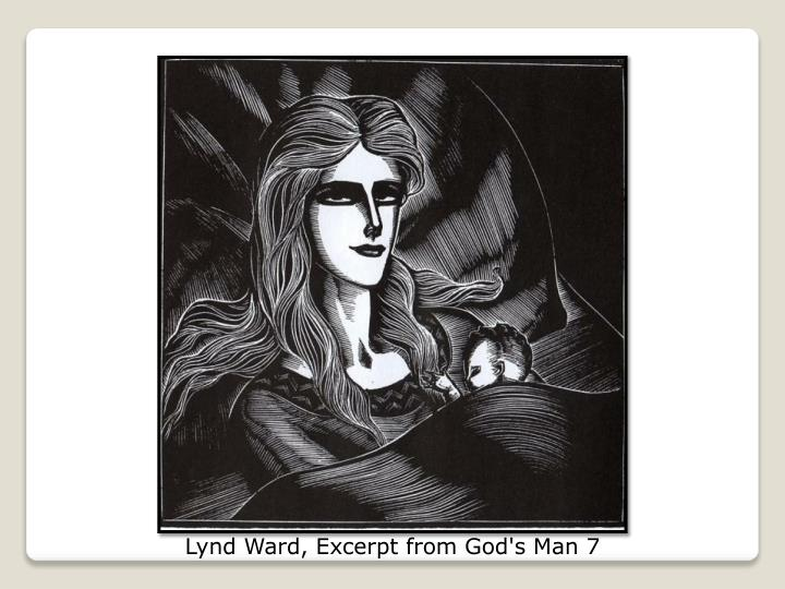 Lynd Ward, Excerpt from God's Man 7