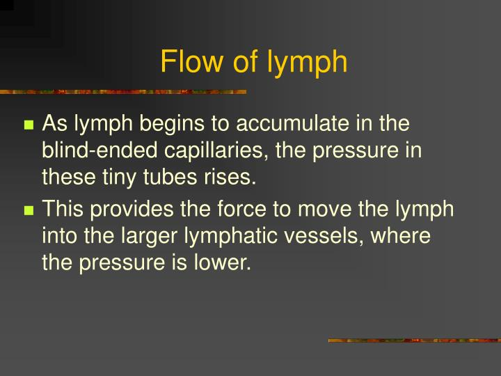 Flow of lymph