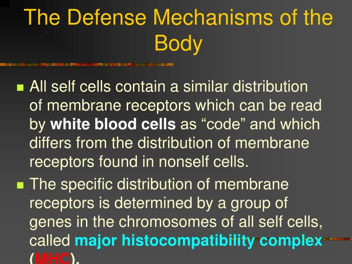 The Defense Mechanisms of the Body