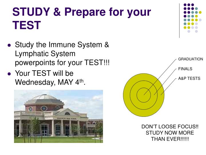 STUDY & Prepare for your TEST
