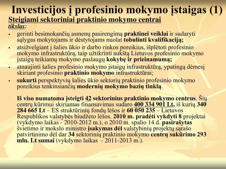 Investicijos į profesinio mokymo įstaigas (1)