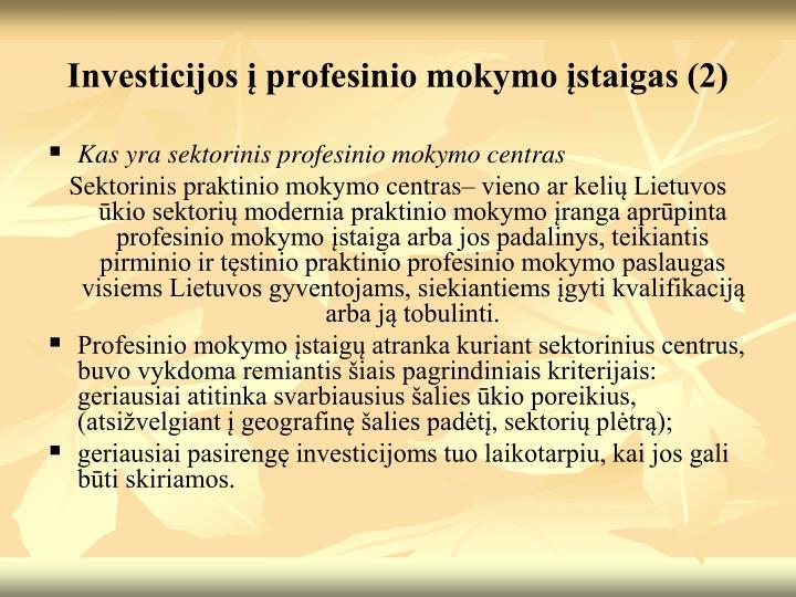 Investicijos į profesinio mokymo įstaigas (2)