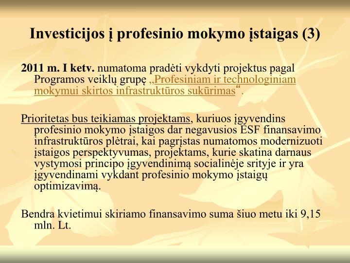Investicijos į profesinio mokymo įstaigas (3)