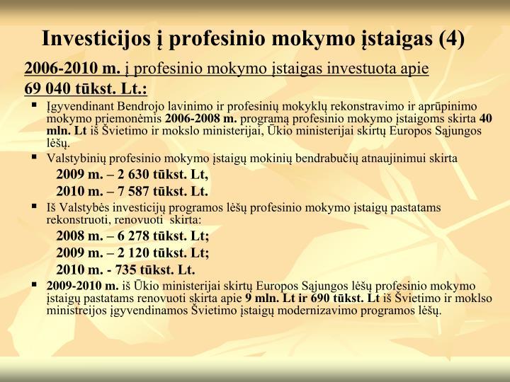 Investicijos į profesinio mokymo įstaigas (4)