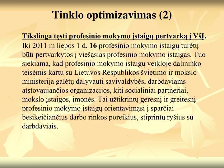 Tinklo optimizavimas (2)